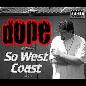 Dope альбом So West Coast, Vol. 1 Mixtape