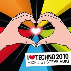 Steve Aoki альбом I Love Techno 2010