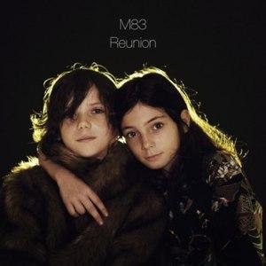 M83 альбом Reunion EP