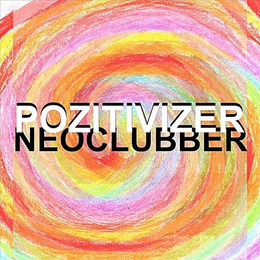 Neoclubber альбом Pozitivizer