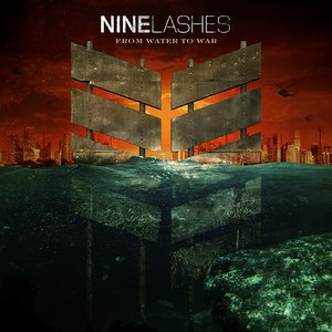 Nine Lashes альбом FROM WATER TO WAR