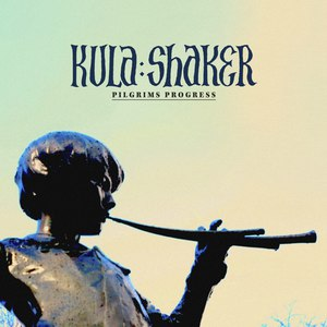 Kula Shaker альбом Pilgrims Progress