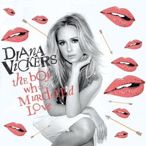 Diana Vickers альбом The Boy Who Murdered Love