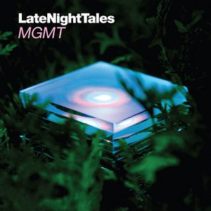 MGMT альбом Late Night Tales: MGMT