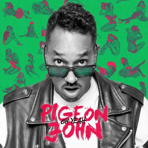 Pigeon John альбом Oh Yeah