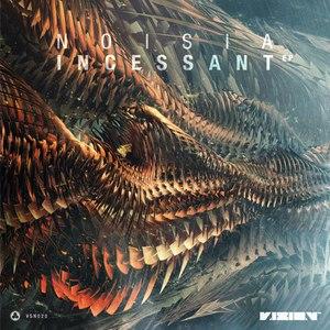 Noisia альбом Incessant EP