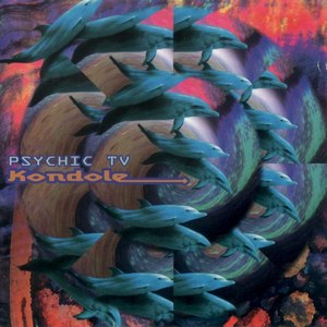 Psychic TV альбом Kondole