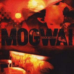 Mogwai альбом Rock Action
