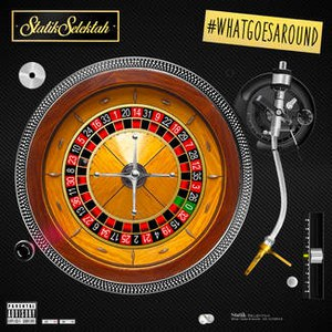 Statik Selektah альбом What Goes Around (Spotify Exclusive)