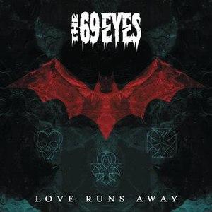 The 69 Eyes альбом Love Runs Away