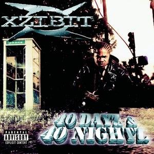 Xzibit альбом 40 Dayz & 40 Nightz (Explicit)