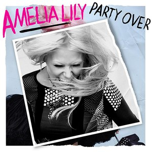 Amelia Lily альбом Party Over