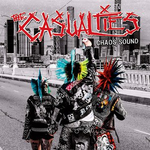 The Casualties альбом Chaos Sound