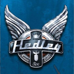 Hedley альбом Never Too Late