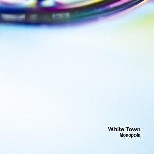 WHITE TOWN альбом Monopole