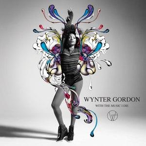 Wynter Gordon альбом With the Music I Die