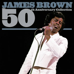 James Brown альбом The 50th Anniversary Collection