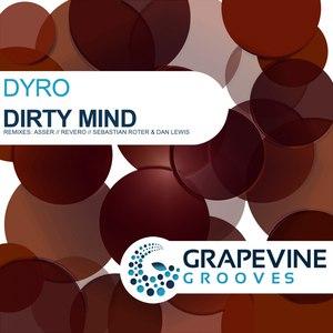 Dyro альбом Dirty Mind