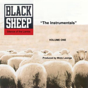 "Black Sheep альбом Silence Of The Lambs ""The Instrumentals"" Volume One"