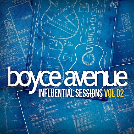 Boyce Avenue album Influential Sessions, Vol. 2