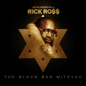 Rick Ross альбом The Black Bar Mitzvah