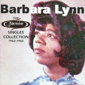 Barbara Lynn альбом The Jamie Singles Collection 1962-1965