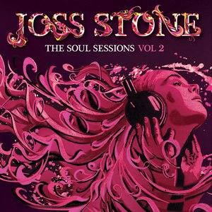 Joss Stone альбом The Soul Sessions, Vol. 2