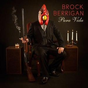 Brock Berrigan альбом Pura Vida