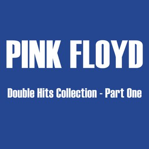 Pink Floyd альбом Double Hits Collection, Volume 1