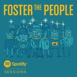 Foster The People альбом Spotify Sessions - Live From The Village