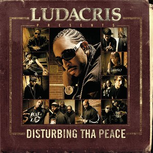 Ludacris альбом Ludacris Presents...Disturbing Tha Peace