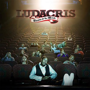 Ludacris альбом Theater Of The Mind