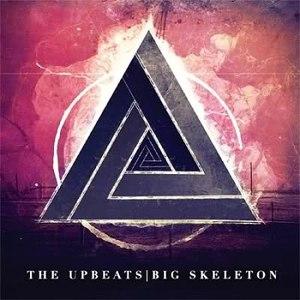 The Upbeats альбом Big Skeleton