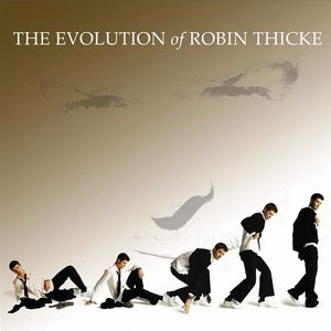 Robin Thicke альбом The Evolution Of Robin Thicke (Deluxe Edition)