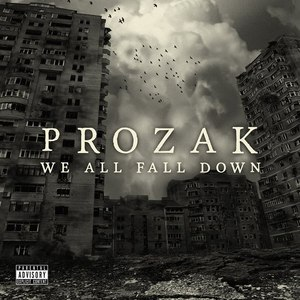 Prozak альбом We All Fall Down