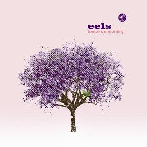 eels альбом Tomorrow Morning