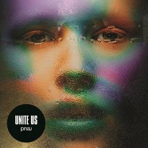 PNAU альбом Unite Us
