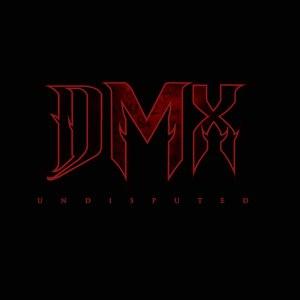DMX альбом Undisputed
