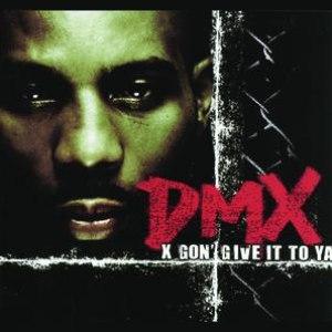 DMX альбом X Gon Give It To Ya'