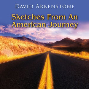 David Arkenstone альбом Sketches From An American Journey