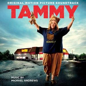 Michael Andrews альбом Tammy: Original Motion Picture Soundtrack