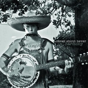 Never Shout Never альбом Harmony (Deluxe Version)