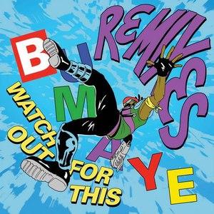 Major Lazer альбом Watch Out For This (Bumaye) [Remixes]
