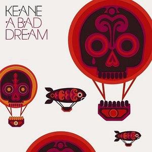 Keane альбом A Bad Dream