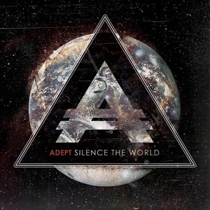 Adept альбом Silence The World