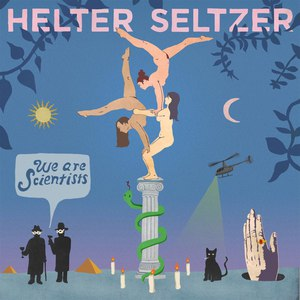 We Are Scientists альбом Helter Seltzer
