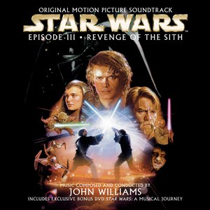 John Williams альбом Star Wars Episode III: Revenge of the Sith [Original Motion Picture Soundtrack]