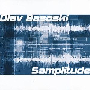 Olav Basoski альбом Samplitude