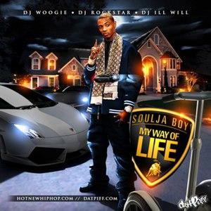 Soulja Boy альбом My Way Of Life