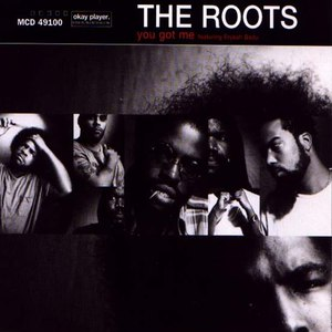 The Roots альбом You Got Me